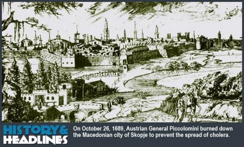 НА ДЕНЕШЕН ДЕН: Австрискиот генерал Пиколомини, за да се спаси од чумата, го запалил Скопје кое горело два дена