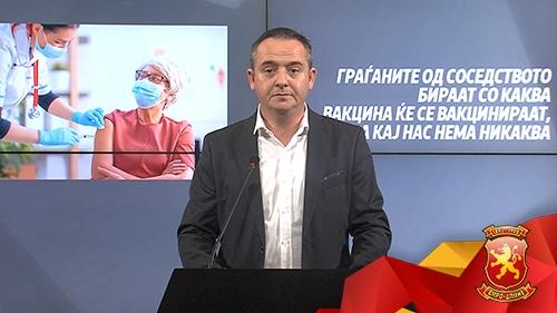НИКОЛОВ: Граѓаните во соседните земји избираат со која вакцина ќе се вакцинираат, а изборот на граѓаните во Македонија е никаква